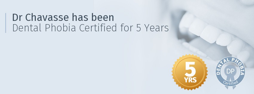 Dr Chavasse has been Dental Phobia Certified for 5 years